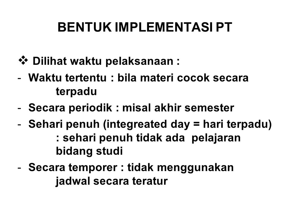 BENTUK IMPLEMENTASI PT
