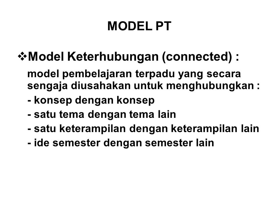Model Keterhubungan (connected) :