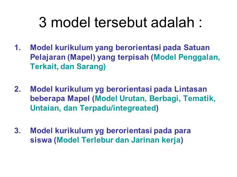 3 model tersebut adalah :
