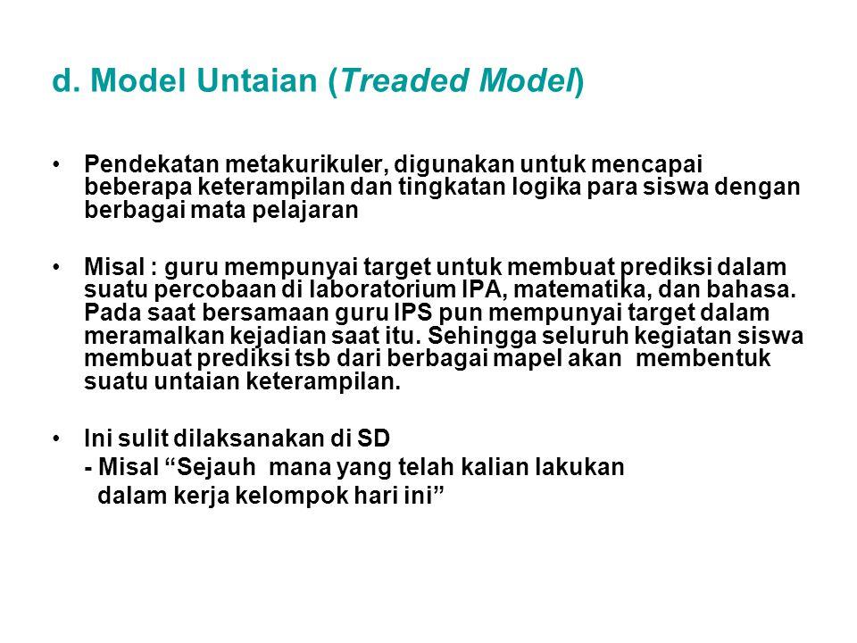 d. Model Untaian (Treaded Model)