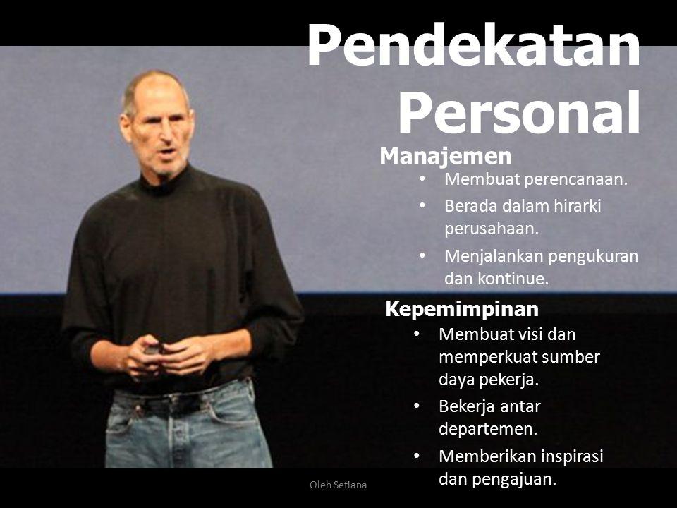 Pendekatan Personal Manajemen Kepemimpinan Membuat perencanaan.