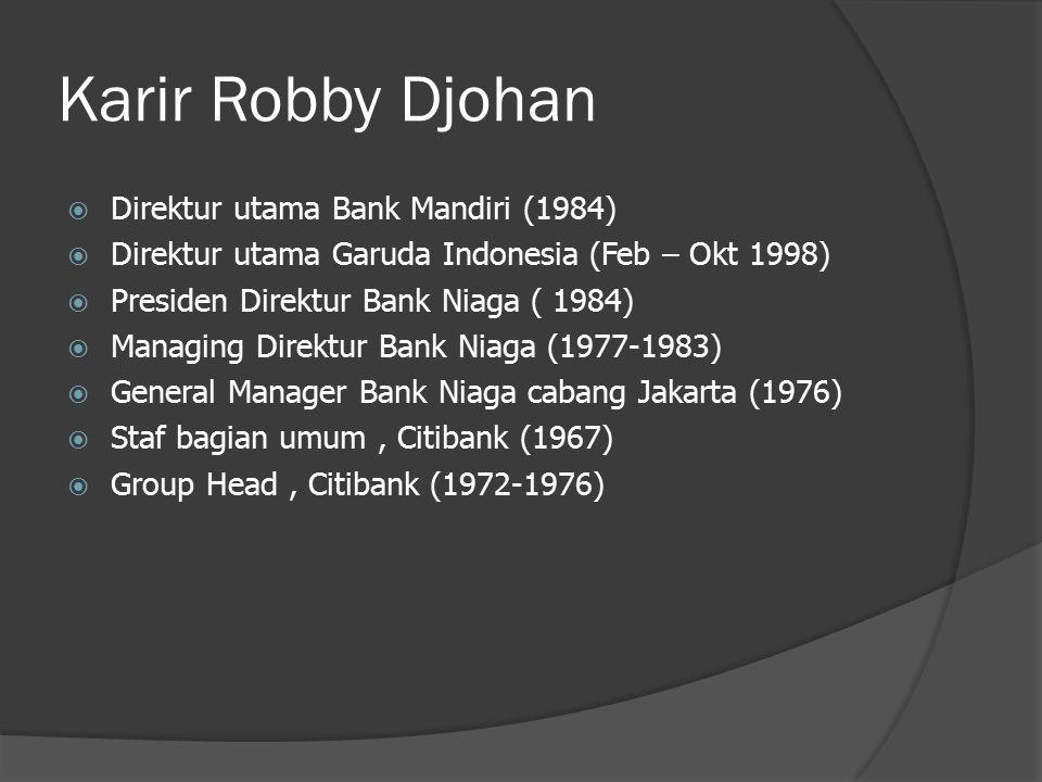 Karir Robby Djohan Direktur utama Bank Mandiri (1984)