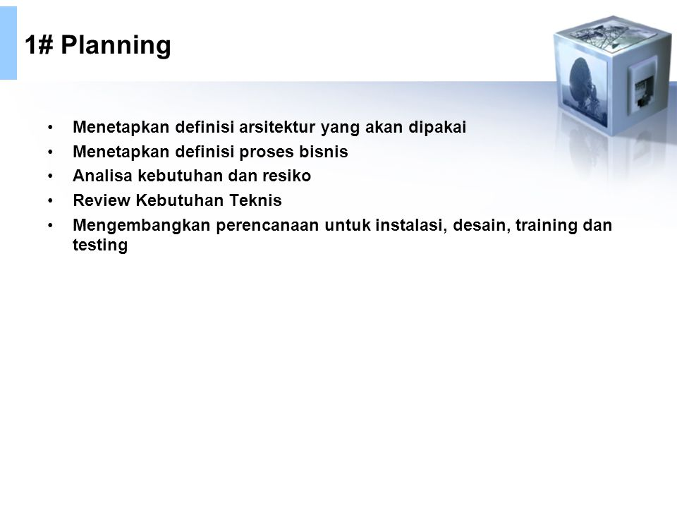 1# Planning Menetapkan definisi arsitektur yang akan dipakai
