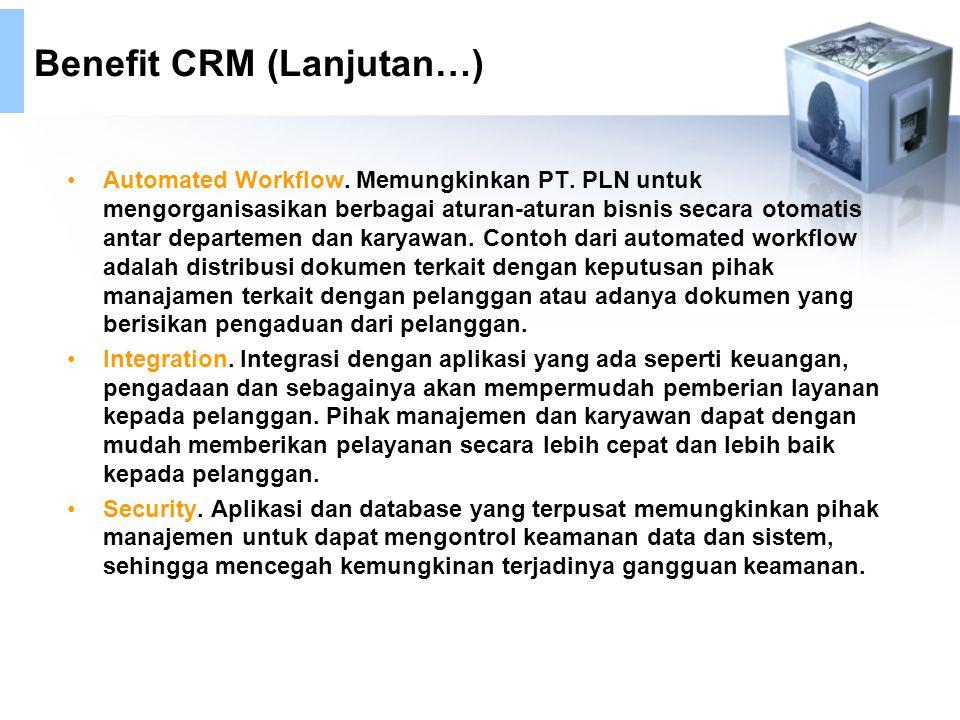 Benefit CRM (Lanjutan…)