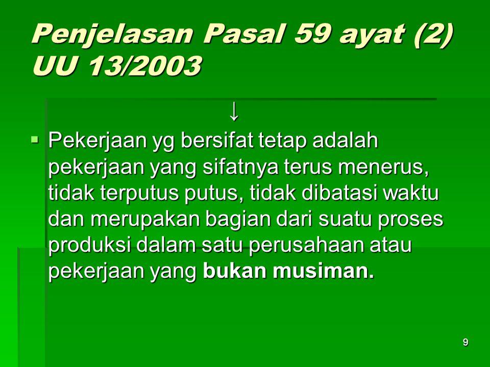 Penjelasan Pasal 59 ayat (2) UU 13/2003