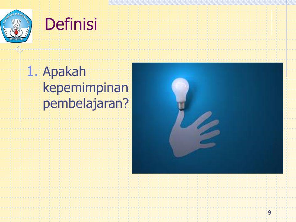 Definisi Apakah kepemimpinan pembelajaran