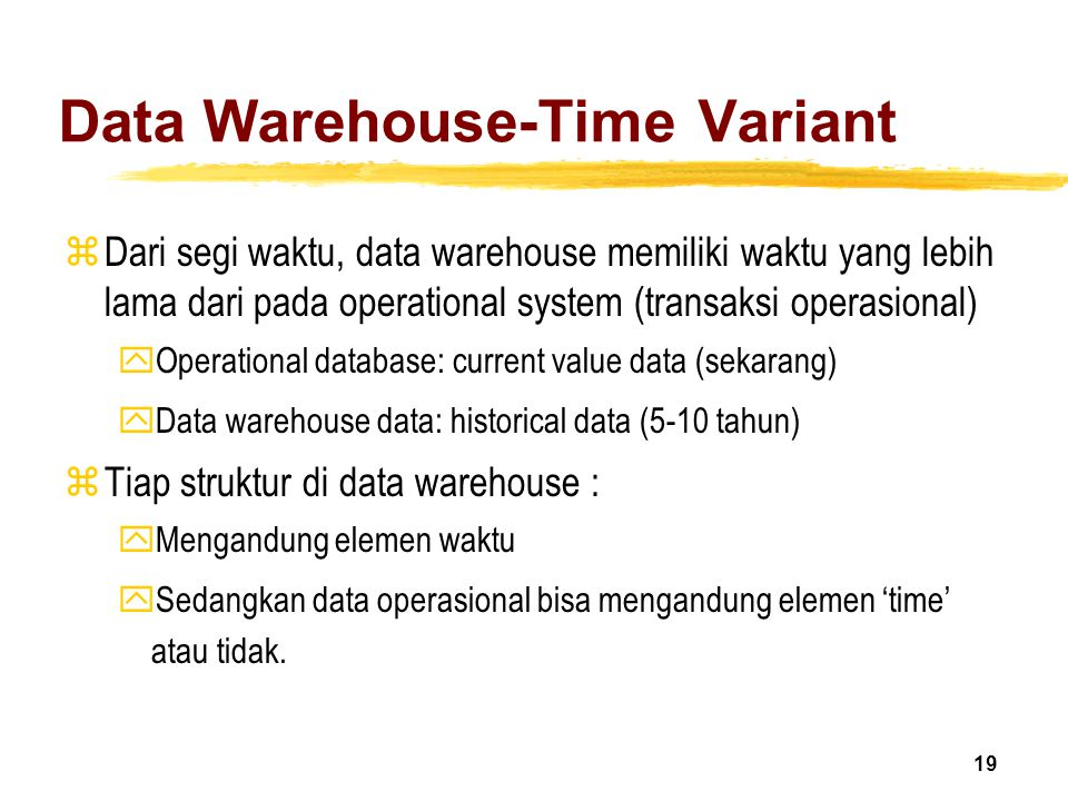 Data Warehouse-Time Variant