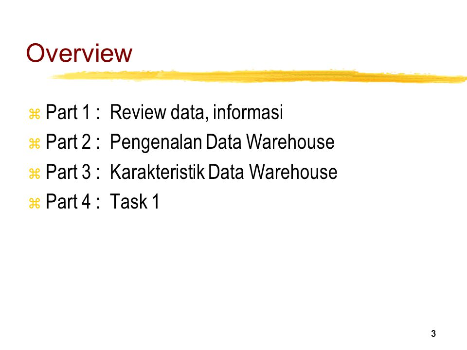 Overview Part 1 : Review data, informasi
