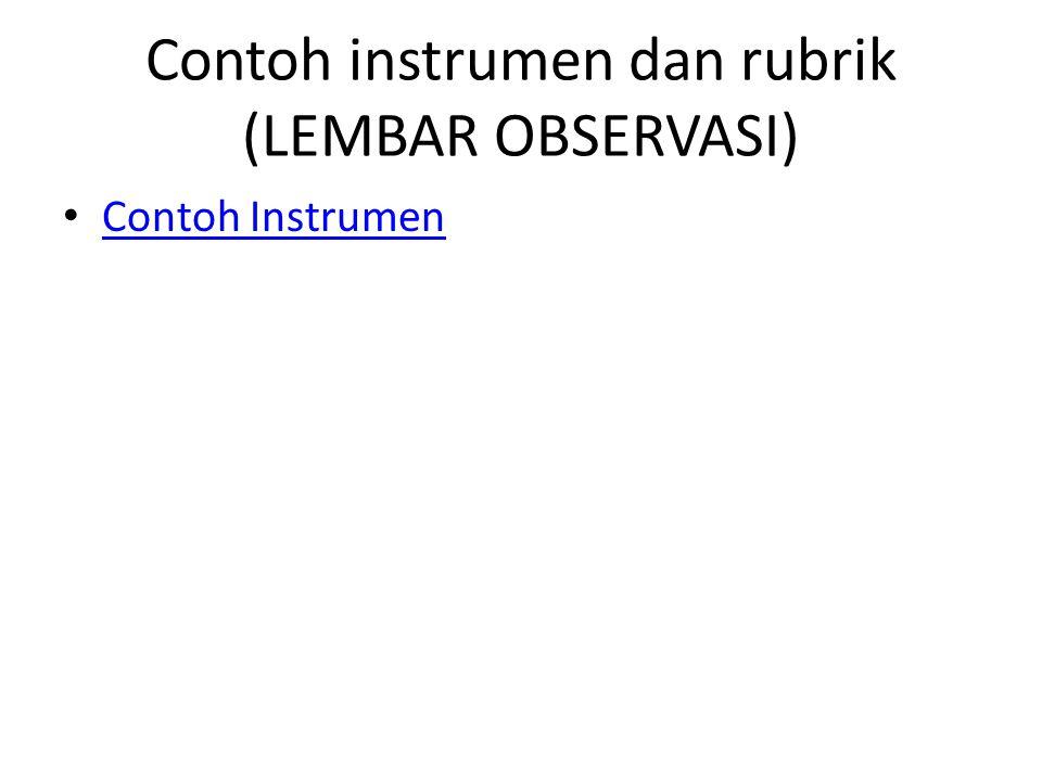 Contoh instrumen dan rubrik (LEMBAR OBSERVASI)