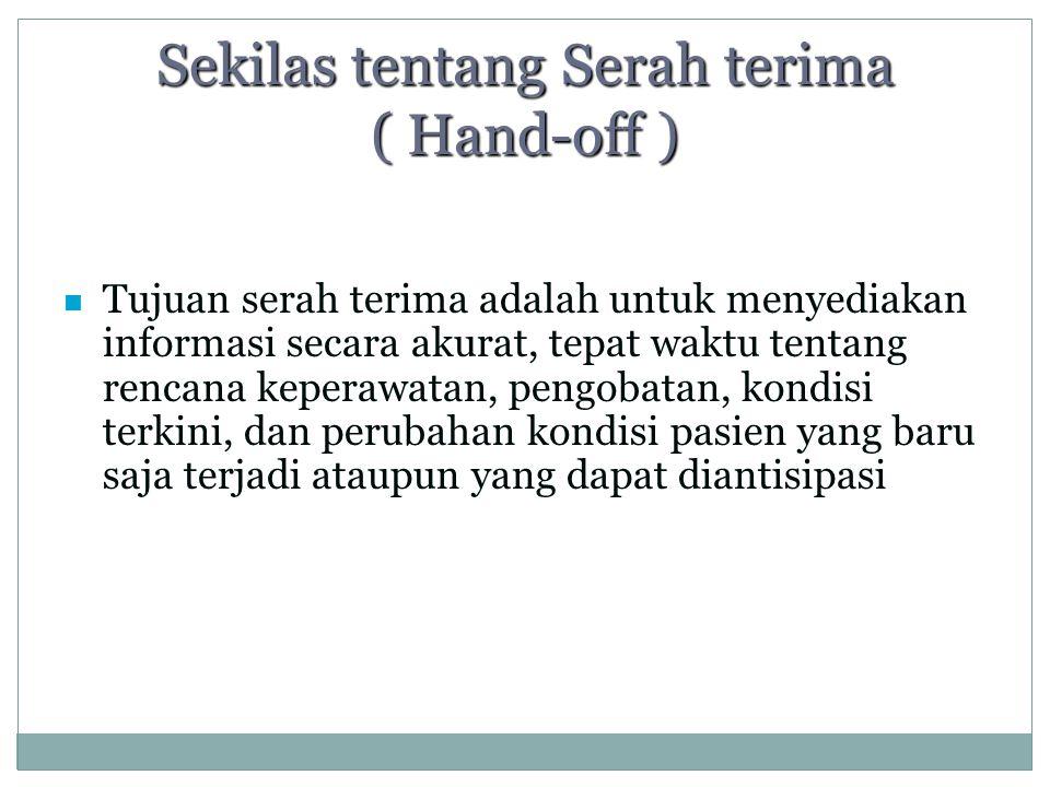 Sekilas tentang Serah terima ( Hand-off )