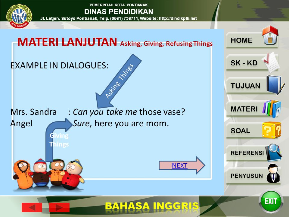 MATERI LANJUTAN Asking, Giving, Refusing Things