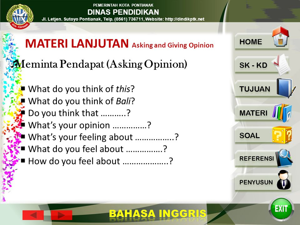 MATERI LANJUTAN Asking and Giving Opinion