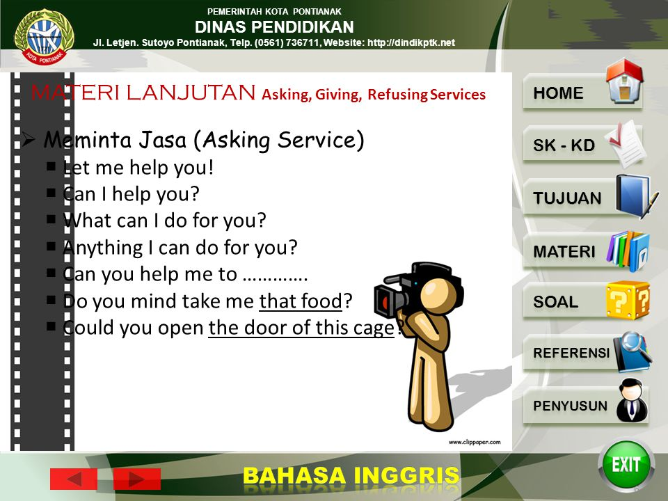 MATERI LANJUTAN Asking, Giving, Refusing Services