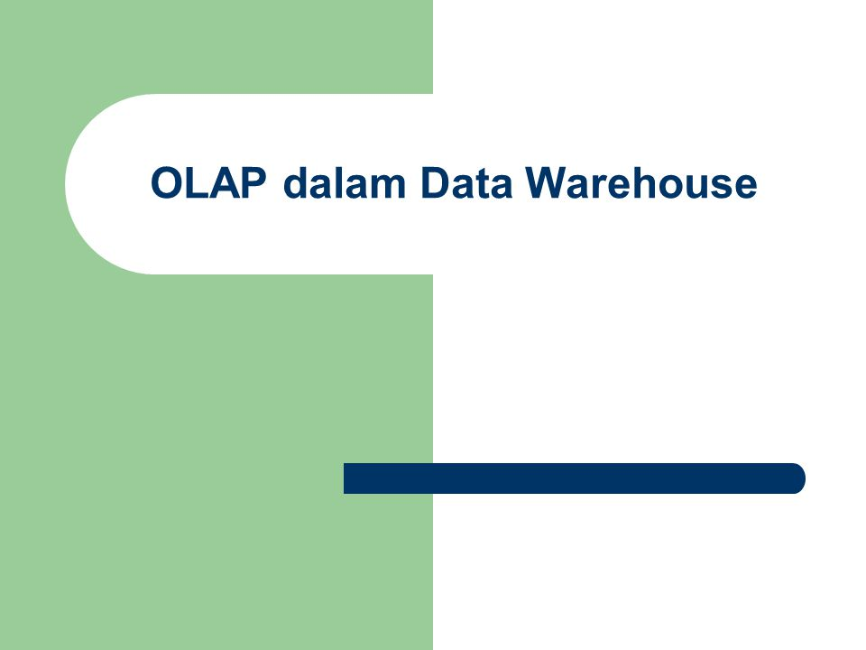 OLAP dalam Data Warehouse
