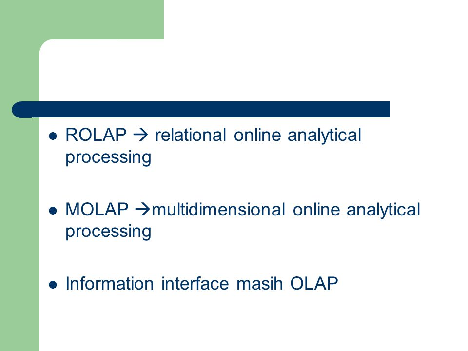 ROLAP  relational online analytical processing