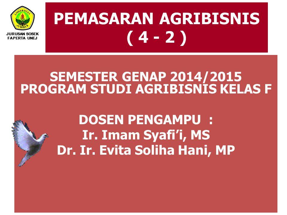PEMASARAN AGRIBISNIS ( 4 - 2 )