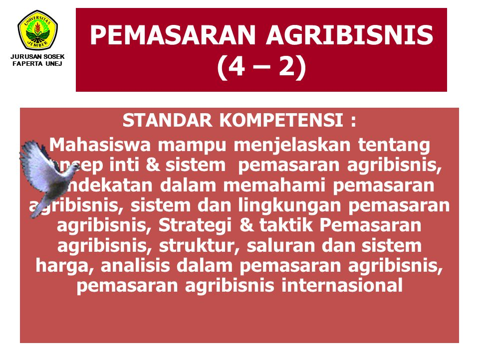 PEMASARAN AGRIBISNIS (4 – 2)