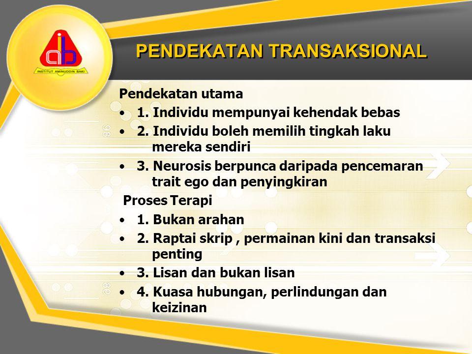 PENDEKATAN TRANSAKSIONAL