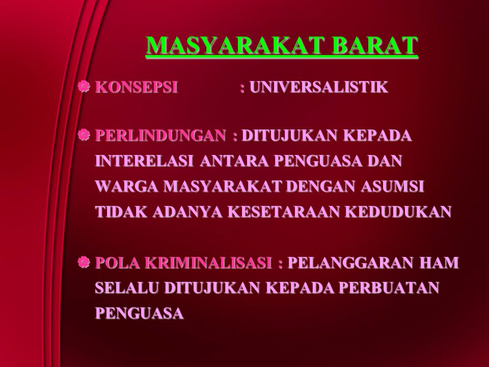 MASYARAKAT BARAT KONSEPSI : UNIVERSALISTIK
