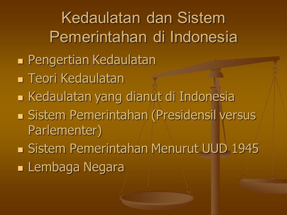 Kedaulatan dan Sistem Pemerintahan di Indonesia