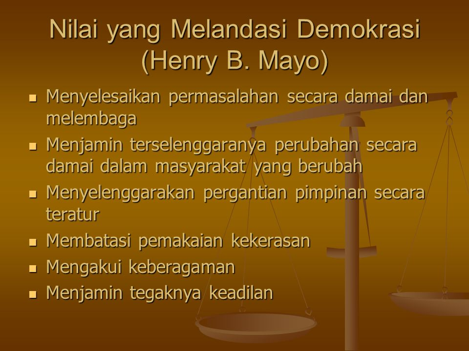 Nilai yang Melandasi Demokrasi (Henry B. Mayo)
