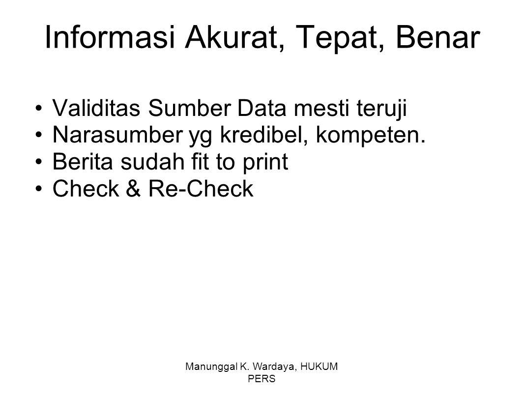 Informasi Akurat, Tepat, Benar