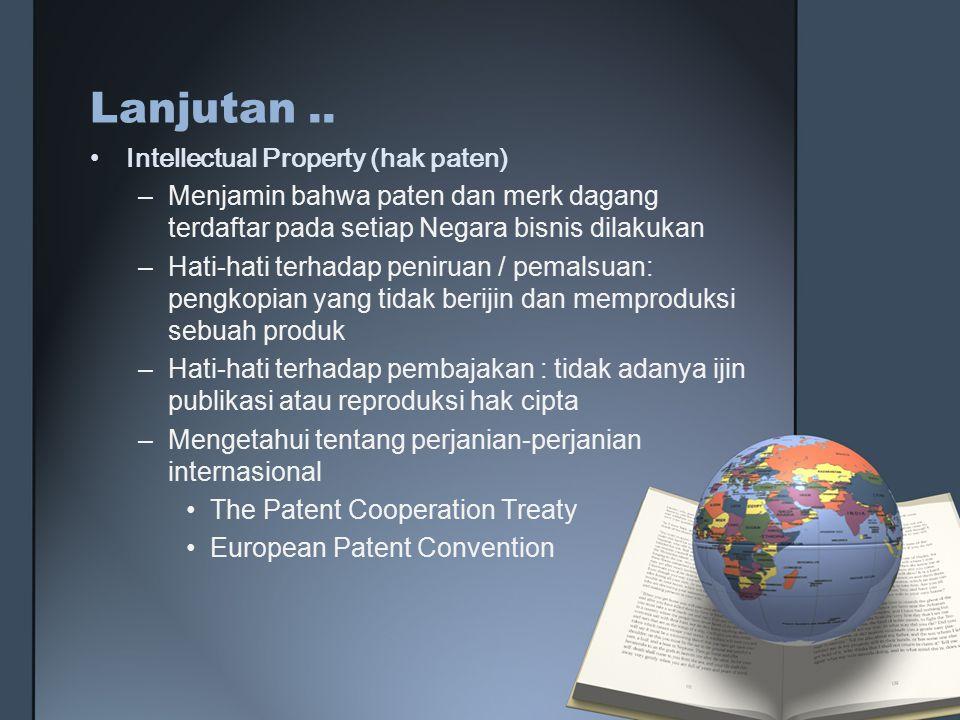 Lanjutan .. Intellectual Property (hak paten)