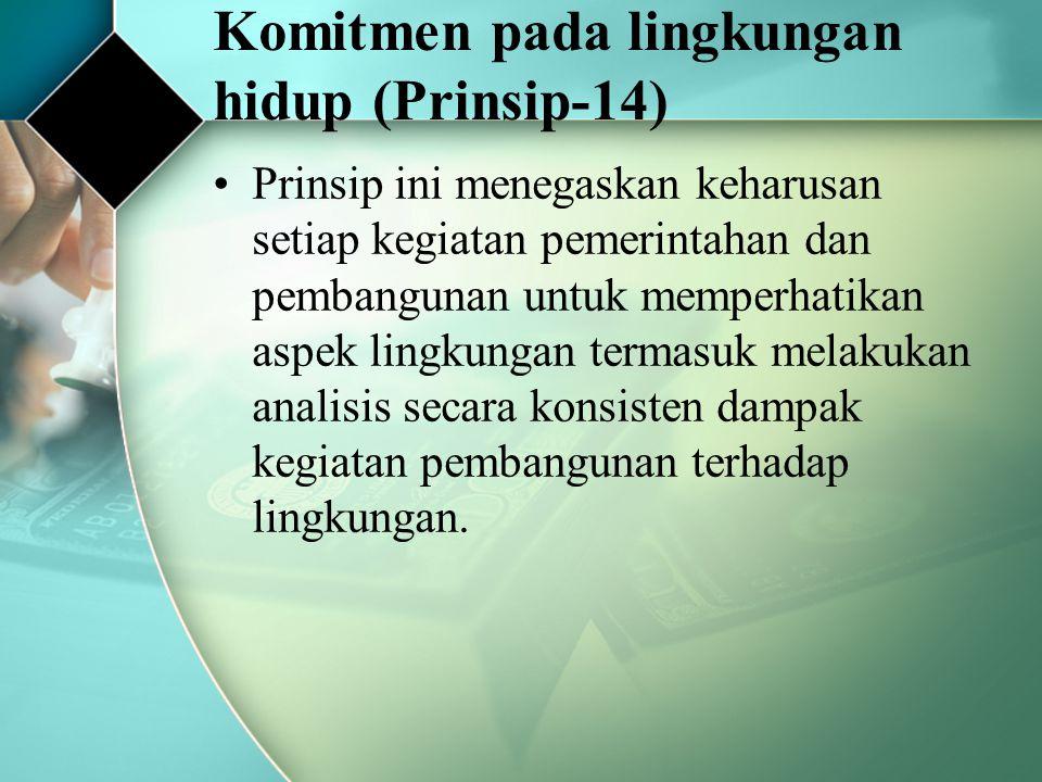 Komitmen pada lingkungan hidup (Prinsip-14)
