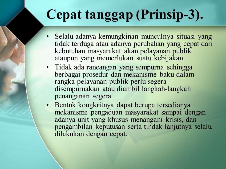 Cepat tanggap (Prinsip-3).