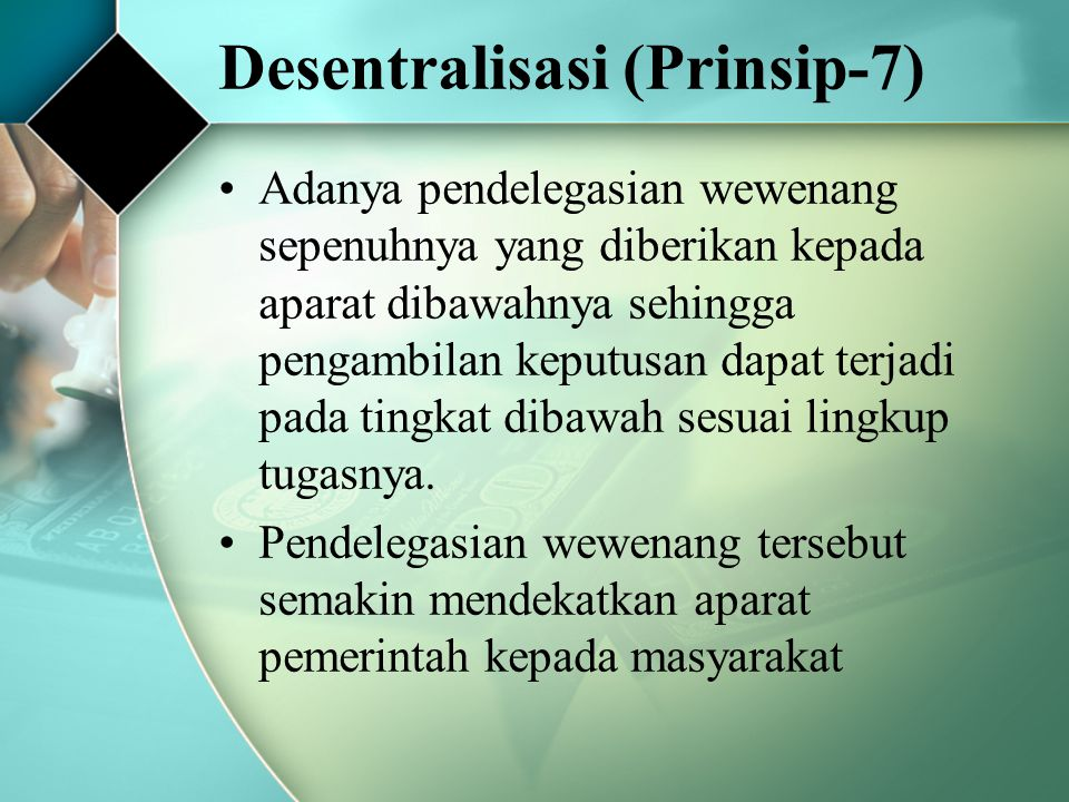 Desentralisasi (Prinsip-7)