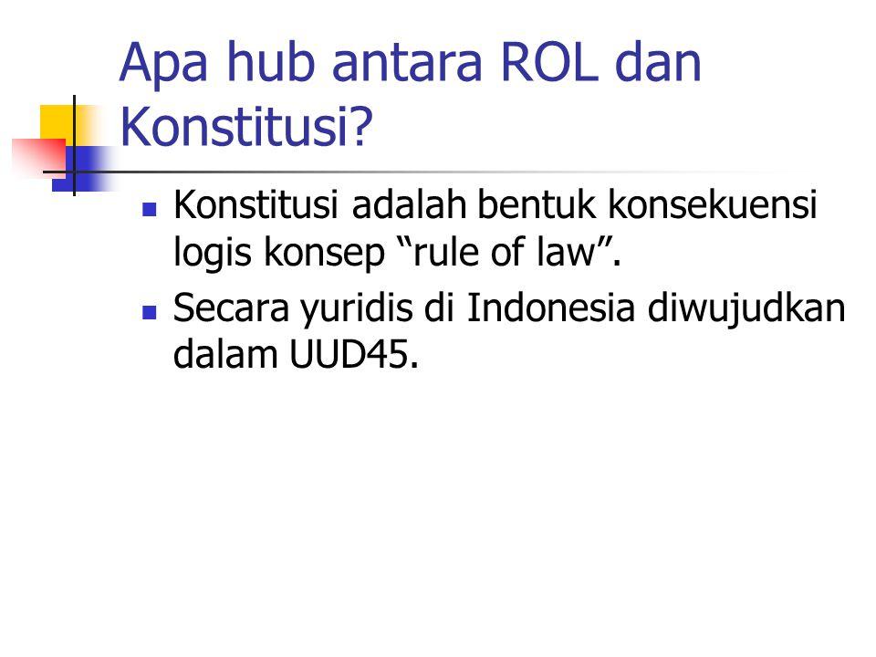 Apa hub antara ROL dan Konstitusi