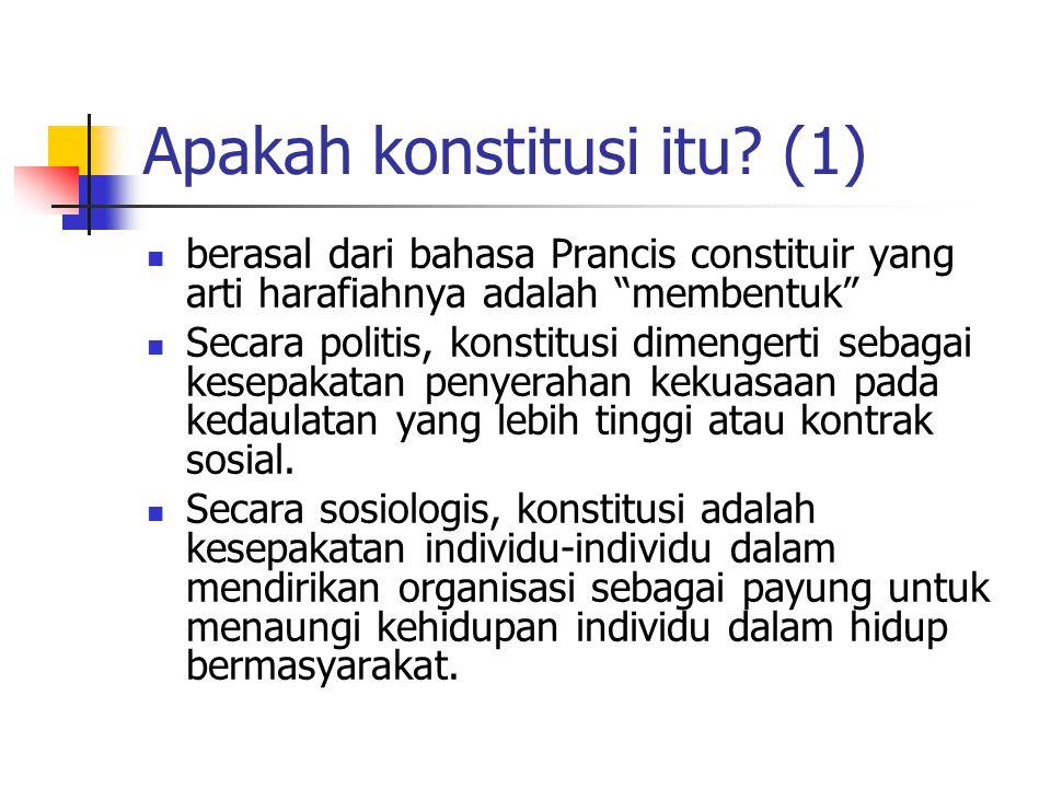 Apakah konstitusi itu (1)