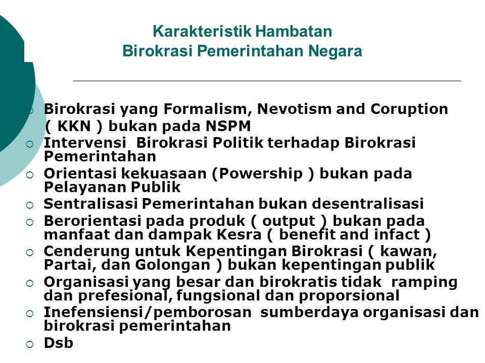 Karakteristik Hambatan Birokrasi Pemerintahan Negara