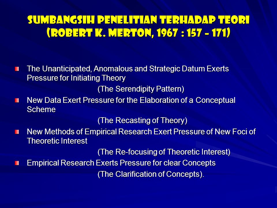 Sumbangsih penelitian terhadap teori (Robert K
