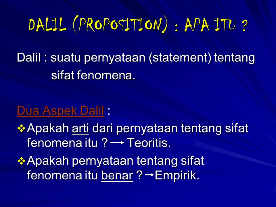 DALIL (PROPOSITION) : APA ITU