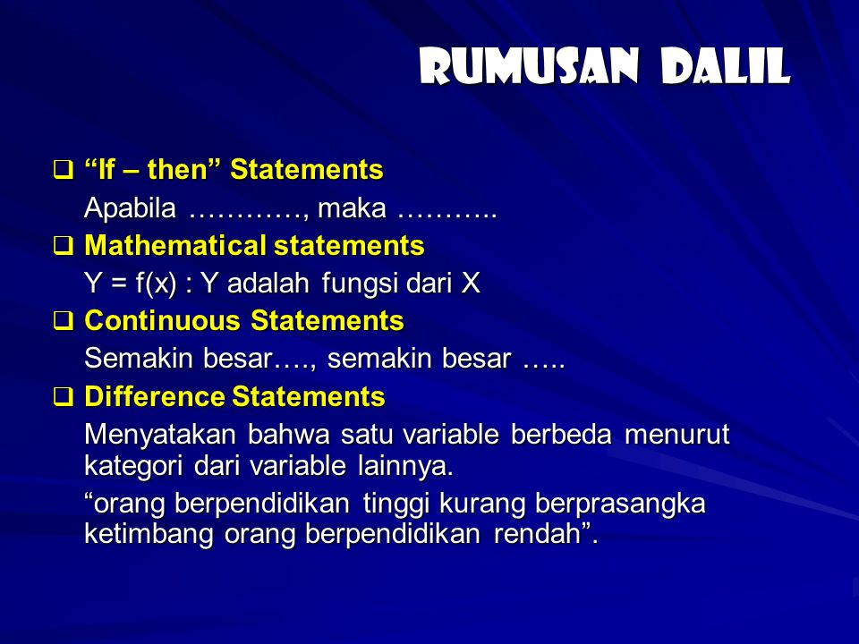Rumusan dalil If – then Statements Apabila …………, maka ………..