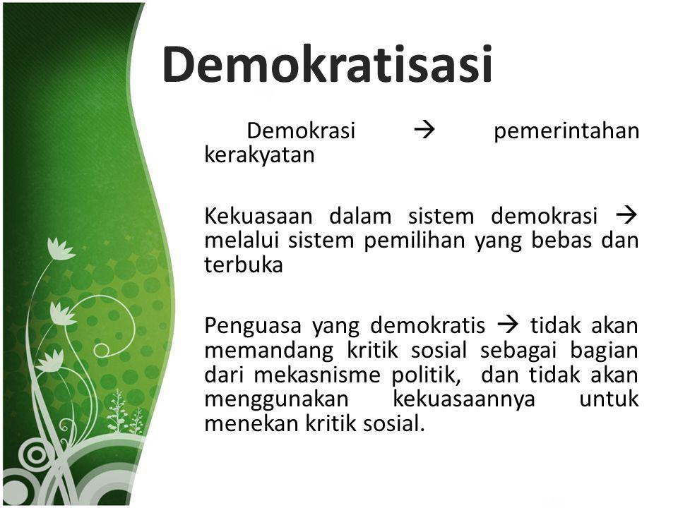 Demokratisasi Demokrasi  pemerintahan kerakyatan