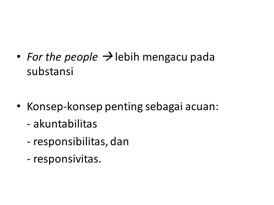 For the people  lebih mengacu pada substansi