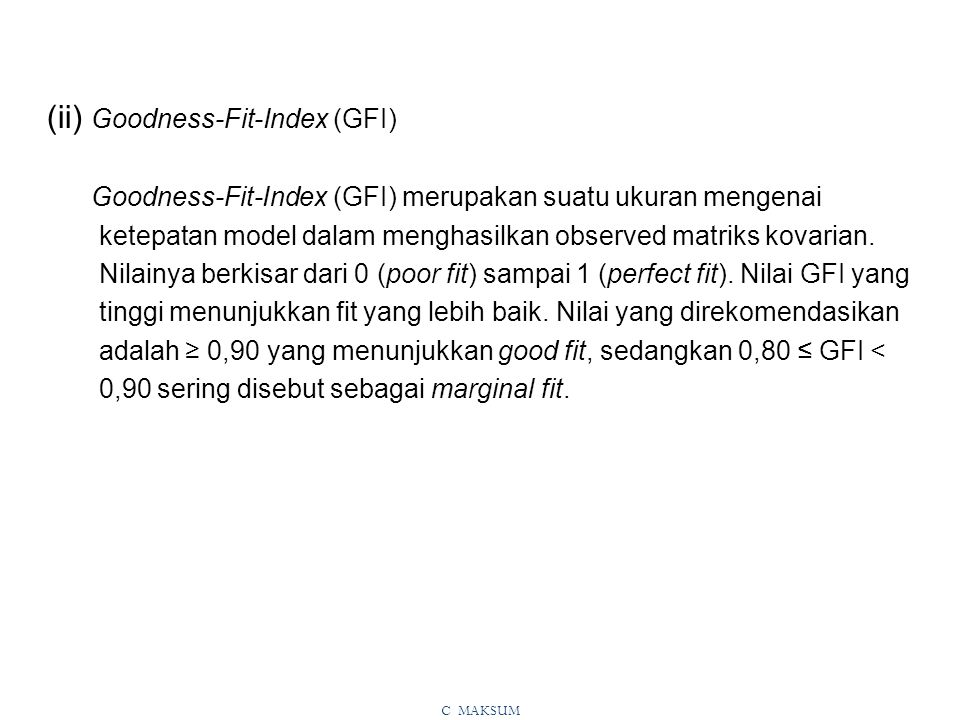 (ii) Goodness-Fit-Index (GFI)
