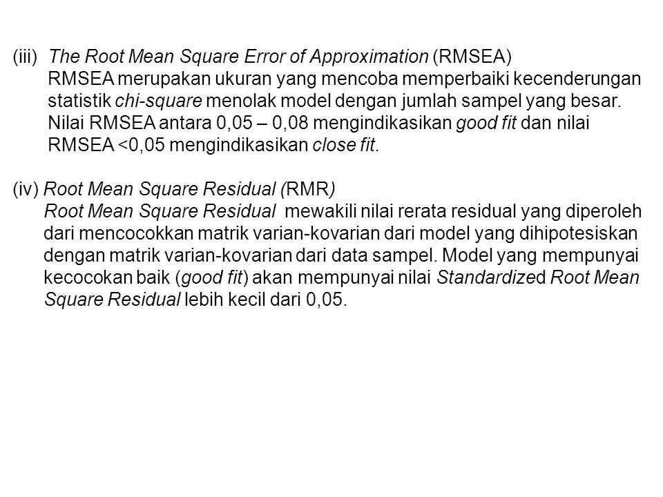 (iii) The Root Mean Square Error of Approximation (RMSEA)