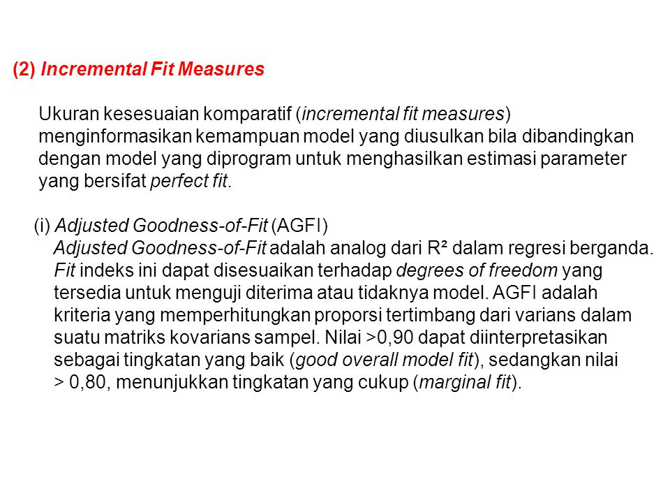 (2) Incremental Fit Measures