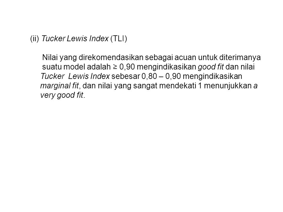 (ii) Tucker Lewis Index (TLI)