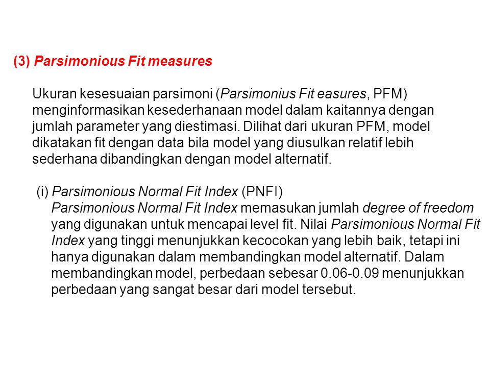 (3) Parsimonious Fit measures