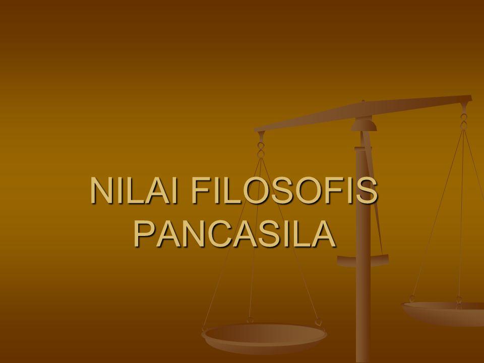NILAI FILOSOFIS PANCASILA