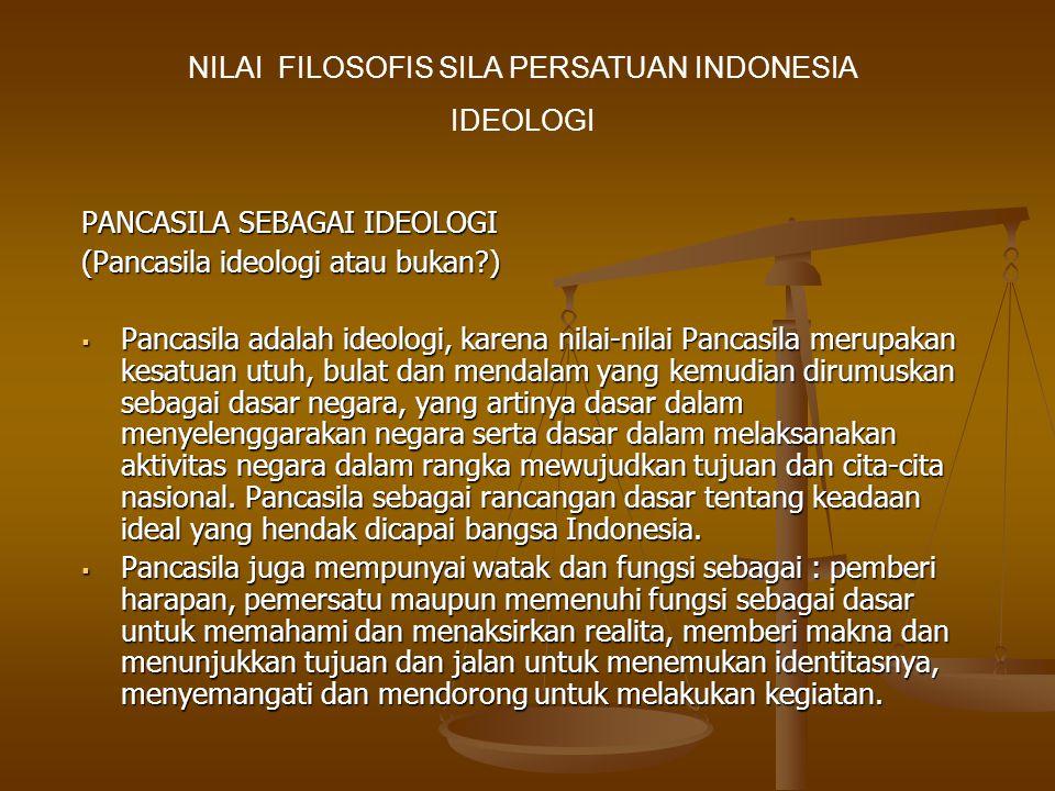 NILAI FILOSOFIS SILA PERSATUAN INDONESIA
