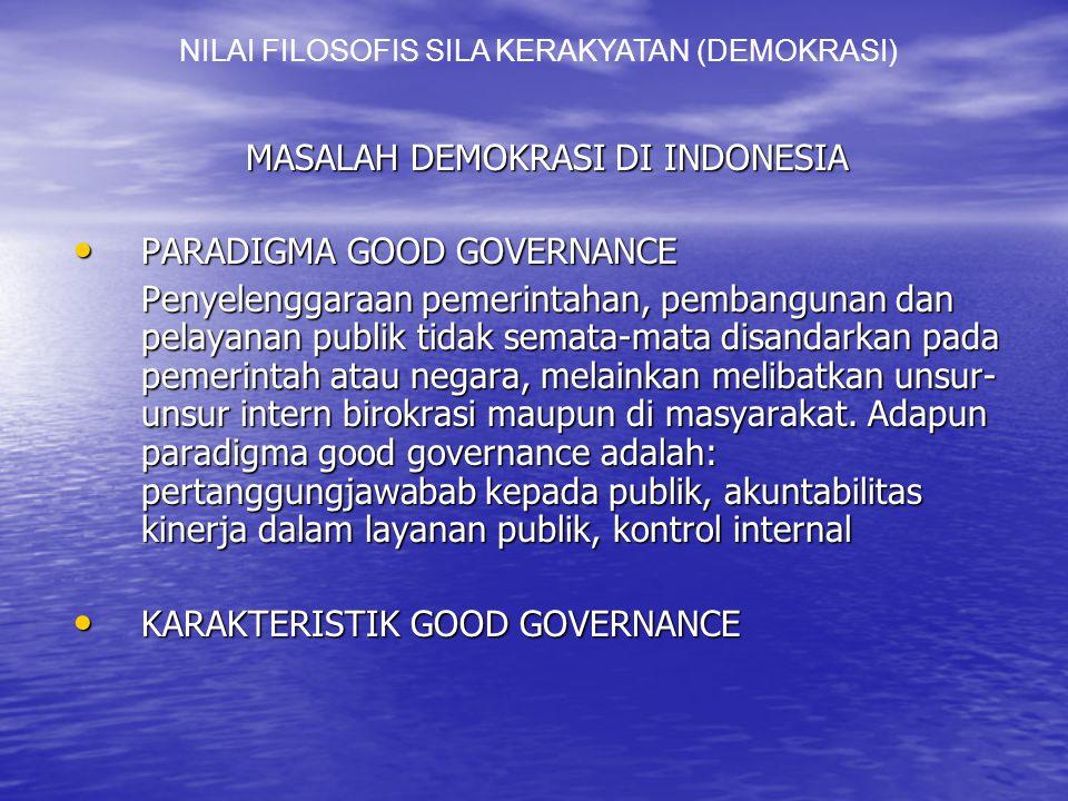 MASALAH DEMOKRASI DI INDONESIA PARADIGMA GOOD GOVERNANCE