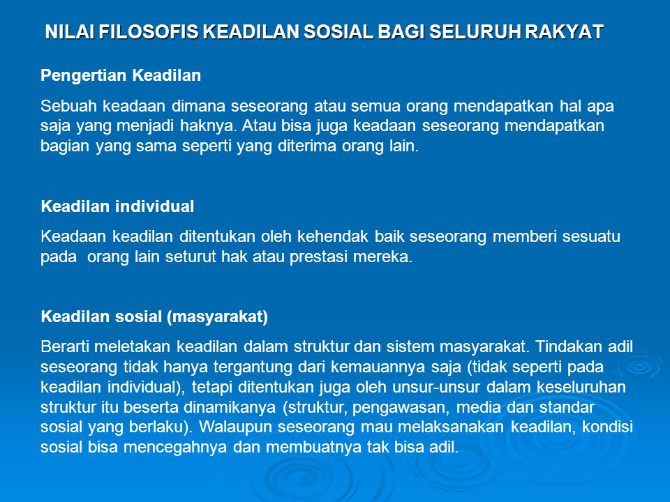NILAI FILOSOFIS KEADILAN SOSIAL BAGI SELURUH RAKYAT
