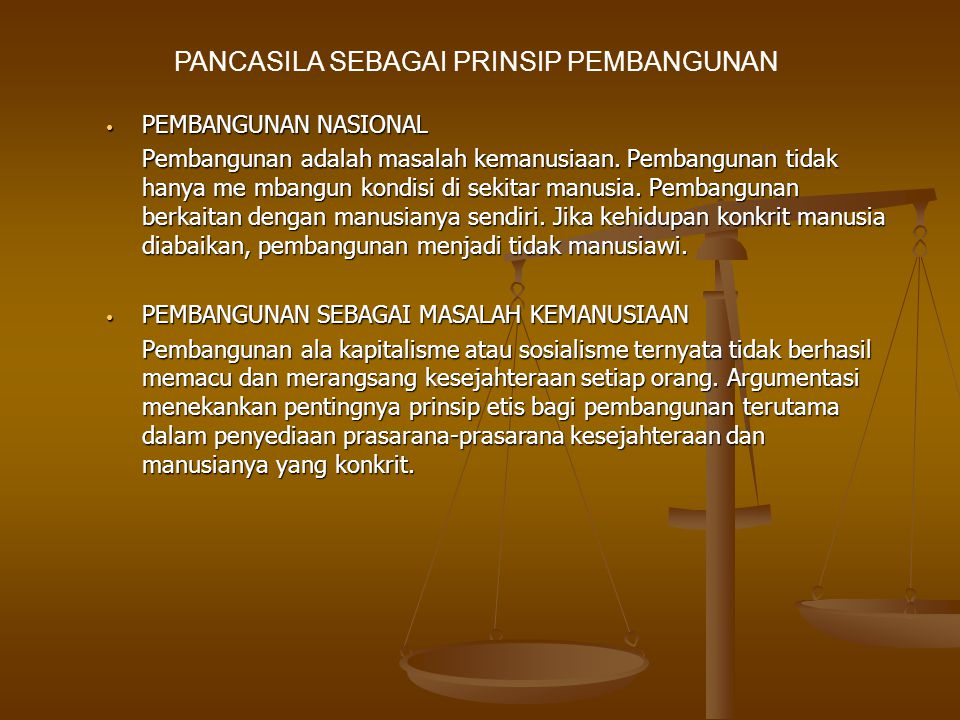 PANCASILA SEBAGAI PRINSIP PEMBANGUNAN
