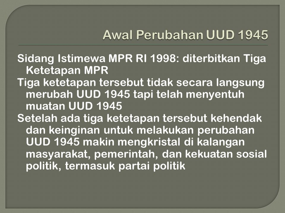 Awal Perubahan UUD 1945