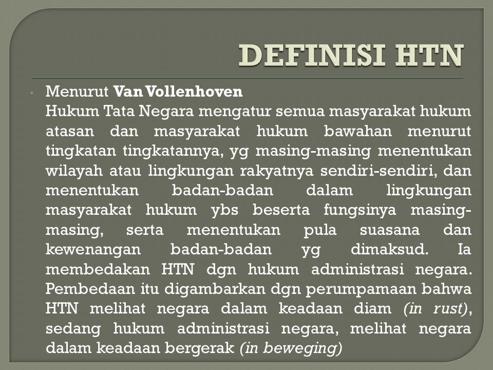 DEFINISI HTN Menurut Van Vollenhoven